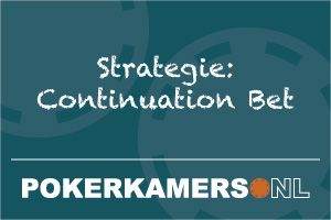 Strategie: Continuation Bet