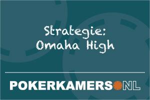 Strategie: Omaha High